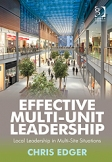Strategic HR Review said it is a detailed and informative read...for multi-unit managers looking to improve